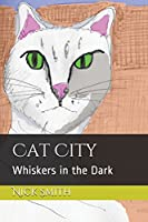 Cat City: Whiskers in the Dark