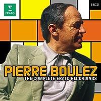 Pierre Boulez - The Erato Recordings by Pierre Boulez