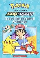 The Pokémon School Challenge (Pokémon: Sun & Moon)