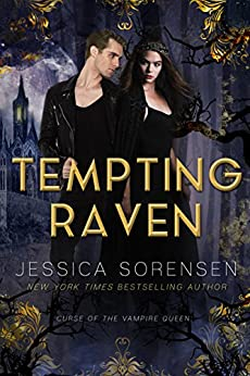 Tempting Raven (Curse of the Vampire Queen Book 1) by [Sorensen, Jessica]