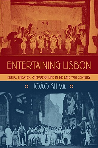 Entertaining Lisbon: Music, Theater, and Modern Life in t・・・