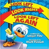 Look Left, Look Right, Look Left Again