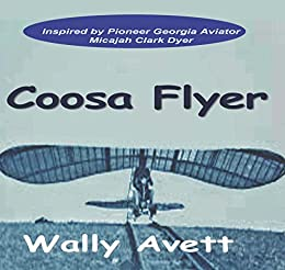 Coosa Flyer by [Avett, Wally]