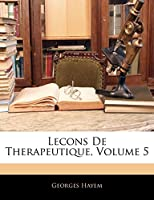 Lecons De Therapeutique