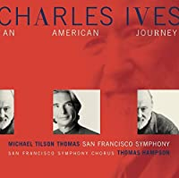 Ives: An American Journey (2002-02-05)