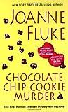 Chocolate Chip Cookie Murder (Hannah Swenson Mysteries)
