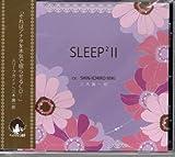 SLEEP×2 II