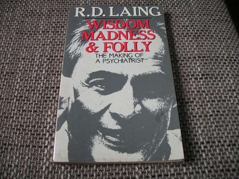 正義大胆なぜいたくWisdom, Madness and Folly: Making of a Psychiatrist