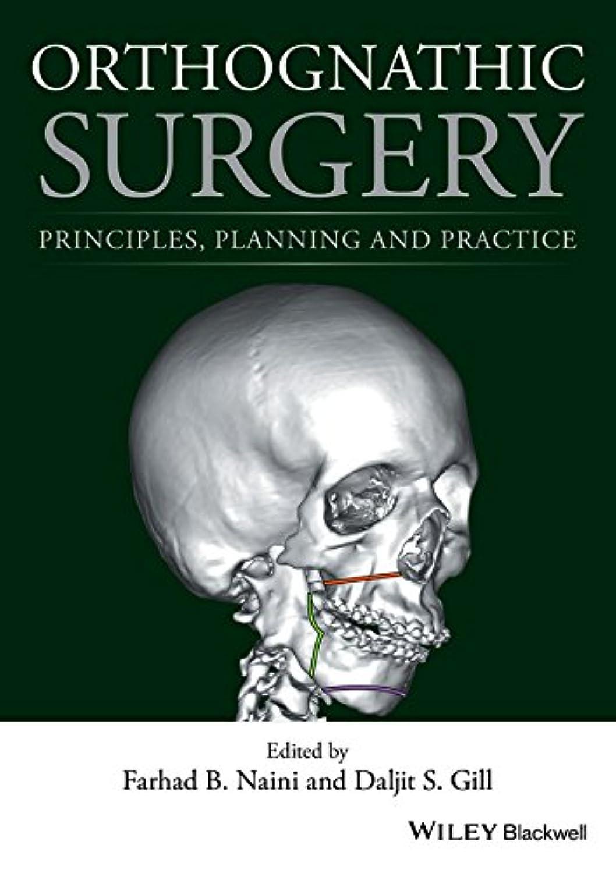 ラベル受賞用語集Orthognathic Surgery: Principles, Planning and Practice