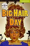 Big Hair Day Starter/Beginner Book with Audio CD (Cambridge English Readers)