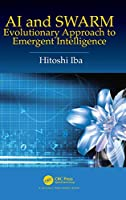 AI and SWARM: Evolutionary Approach to Emergent Intelligence