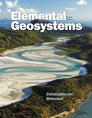 Download Elemental Geosystems (8th Edition) 032198501X