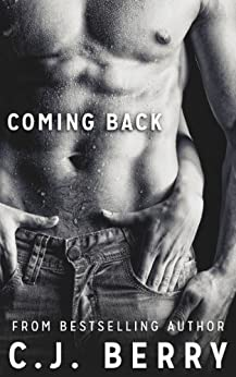 Coming Back (The Sarah Kinsely Story - Book #2) by [Berry, C.J.]