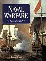Naval Warfare: An Illustrated History