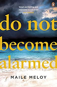 Do Not Become Alarmed by [Meloy, Maile]