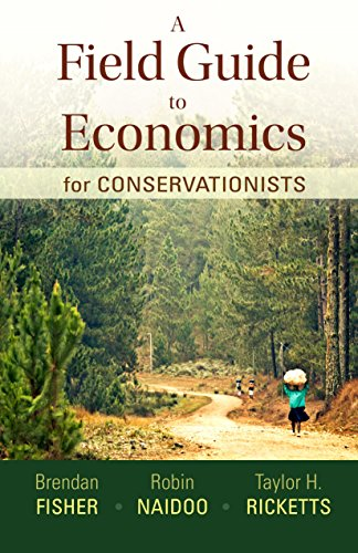 Download A Field Guide to Economics for Conservationists 1936221500