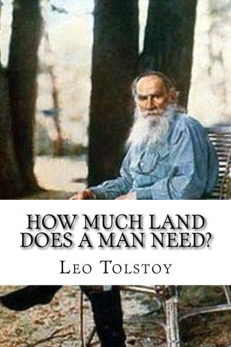 Download How Much Land Does a Man Need? 1541296540