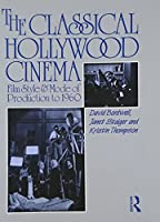 The Classical Hollywood Cinema by David Bordwell Janet Staiger Kristin Thompson(1998-07-30)