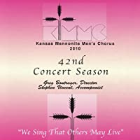 42nd Concert Season (2010): We Sing That Others Ma