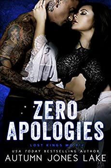 Zero Apologies: Zero and Lilly, Part 3 (Lost Kings MC Book 14) by [Lake, Autumn Jones]