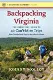 Best Backpackings - Backpacking Virginia: The Definitive Guide to 40 Can't-miss Review