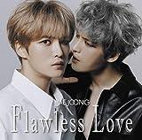 【早期購入特典あり】Flawless Love TYPE B(通常盤)(ステッカー付)