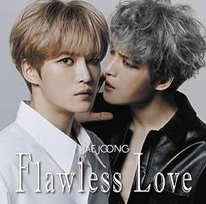 【メーカー特典あり】Flawless Love TYPE B(通常盤)(ステッカー付)
