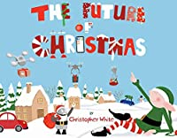 The Future of Christmas