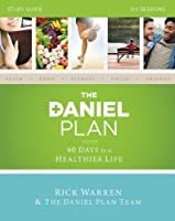 The Daniel Plan: 40 Days to a Healthier Life: Six Sessions