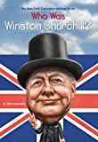 Who Was Winston Churchill? (Who Was?)