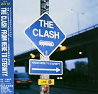 From Here to Eternity by Clash (2005-01-18)