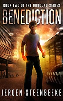 Benediction (The Unbound Book 2) by [Steenbeeke, Jeroen]