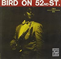 Bird On 52Nd Street by Charlie Parker (1994-10-21)