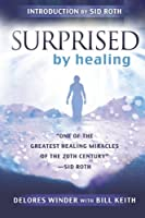 Surprised by Healing