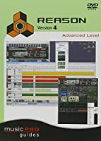 Musicpro Guides: Reason 4 - Advanced Level [DVD] [Import]