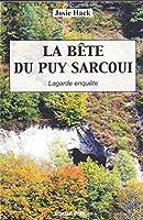 La bête du Puy Sarcoui: Lagarde enquête