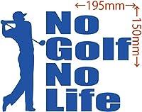 カッティングステッカー No Golf No Life (ゴルフ)・1 約150mm×約195mm ブルー 青