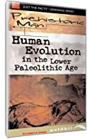 Just the Facts: Prehistoric Man - Human Evolution [DVD] [Import]