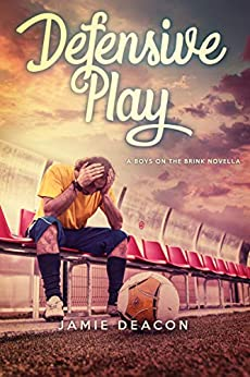 Defensive Play (Boys on the Brink Book 105) by [Deacon, Jamie]