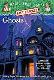 Ghosts: A Nonfiction Companion to Magic Tree House #42: A Good Night for Ghosts (Magic Tree House (R) Fact Tracker)