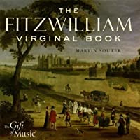The Fitzwilliam Virginal Book by Martin Souter (2006-07-01)