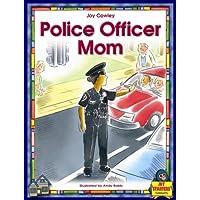 Police Officer Mom (Dominie Joy Starters)