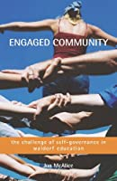 Engaged Community: The Challenge of Self-governance in Waldorf education