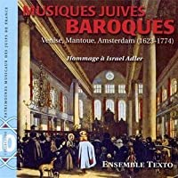 Jewish Baroque: Venice & Mantua - 1623-1774 by Ensemble Texto (2012-01-10)