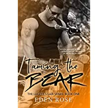 Taming the Bear (Lucifer's Lair MC Book 1)