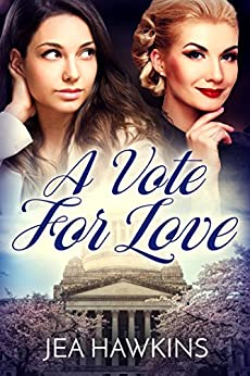 A Vote for Love by [Hawkins, Jea]