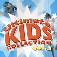 Vol. 2-Ultimate Kids Collection