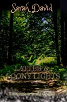 Lattes & Loony Lights (Northwoods Barista Mystery)