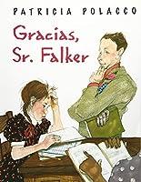 Gracias, Senor Falker/thank You, Mr. Falker