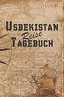 Usbekistan Reise Tagebuch: 6x9 Reise Journal I Notizbuch mit Checklisten zum Ausfuellen I Perfektes Geschenk fuer den Trip nach Usbekistan fuer jeden Reisenden
